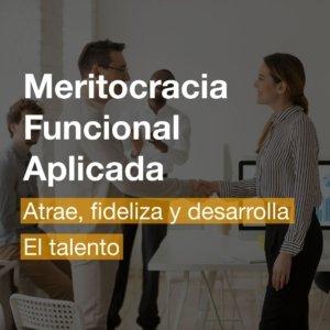 Curso de Meritocracia Funcional Aplicada en Alicante | R&A BUSINESS TRAINING