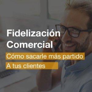Curso de Fidelización Comercial en Alicante | R&A BUSINESS TRAINING
