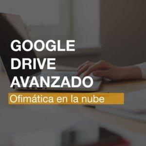 Curso Google Drive Avanzado - Alicante | R&A BUSINESS TRATINING