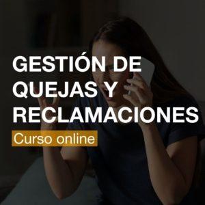 Curso Gestión de Quejas y Reclamaciones - Online | R&A BUSINESS TRAINING