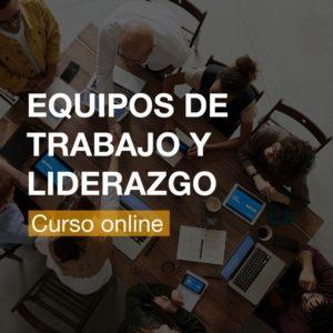 Curso Liderazgo y Gestión de Equipos Online  R&A BUSINESS TRAINING