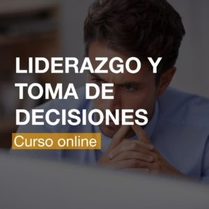 Curso de Liderazgo y Toma de Decisiones Online   R&A BUSINESS TRAINING