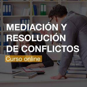 Curso de Mediación y Resolución de Conflictos Online   R&A BUSINESS TRAINING