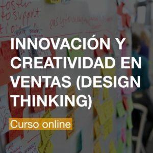 Innovación y Creatividad en las Ventas (Design Thinking) - Curso Online | R&A BUSINESS TRAINING