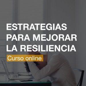 Estrategias para Desarrollar la Resiliencia y la Autoestima - Alicante   R&A BUSINESS TRAINING