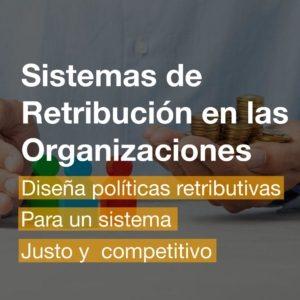 Curso de Sistemas de Retribución en las Organizaciones Online | R&A BUSINESS TRAINING