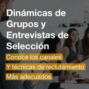 Dinámicas de Grupos y Entrevistas de Selección | R&A BUSINESS TRAINING