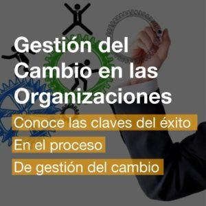 Gestión del Cambio en las Organizaciones | R&A BUSINESS TRAINING