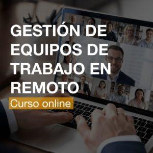 Curso de Gestión de Equipos de Trabajo en Remoto  R&A BUSINESS TRAINING